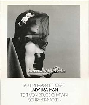Lady Lisa Lyon., Text von Bruce Chatwin.: Mapplethorpe, Robert und