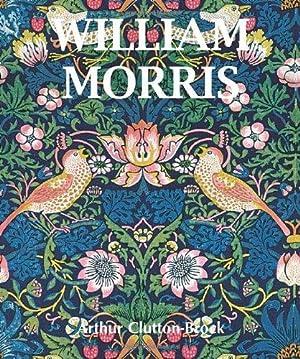 William Morris.,: Clutton-Brock, Arthur und William [Ill.] Morris: