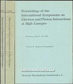 Proceedings of the International Symposium on Electron and Photon Interaction at High Energies., ...