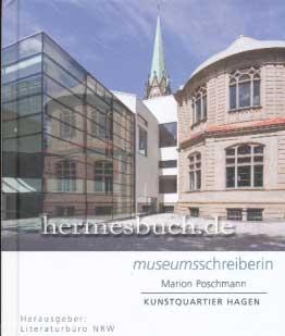 Kunstquartier Hagen., Schwanenverwandlung. Museumsschreiberin.: Poschmann, Marion: