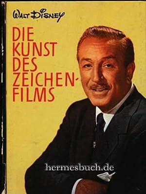 Die Kunst des Zeichenfilms.,: Disney, Walt, Bob Thomas und Heinz Wlassow Tatjana Kotthaus:
