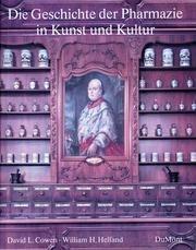 Die Geschichte der Pharmazie in Kunst und: Cowen, David L.