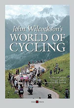 John Wilcockson`s World of Cycling.