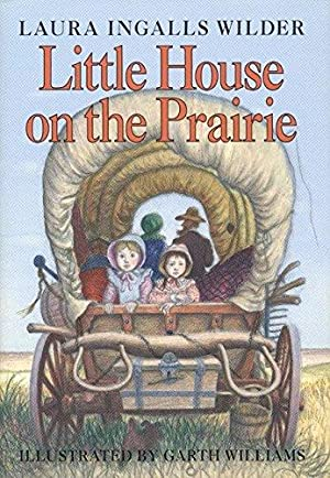 Little House on the Prairie Illustrated by: Wilder, Laura Ingalls