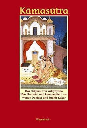 Kamasutra. Das Original von Vatsyayana.: Vatsyayana und Wendy
