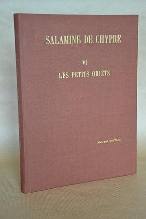 Salamine De Chypre, VI, les Petits Objets: Chavane, Marie-José -