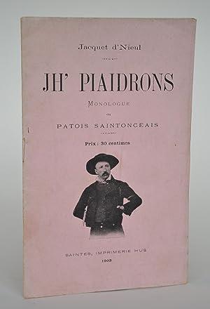 Jh' Piaidrons, Monologue En Patois Saintongeais: d'Nieul, Jacquet