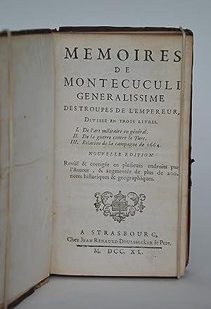 Mémoires De Montecuculi, Généralissime Des Troupes De: Montecuculi]