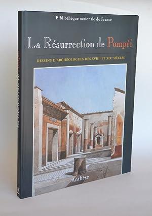 La Résurrection De Pompéi : Dessins D'Archéologues: Bouquillard, Jocelyn