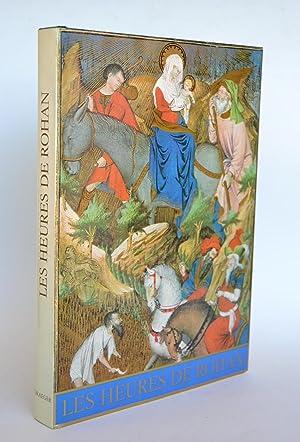 Les Heures De Rohan. Paris - Bibliothèque: Meiss, Millard ;