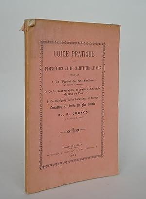 Guide Pratique Du Propriétaire et Du Cultivateur: Cuzacq, P.