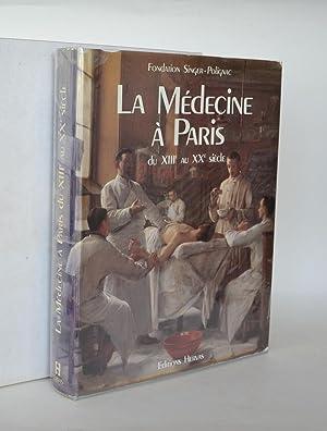 La Medecine a Paris Du XIIIe Au: Pecker, André