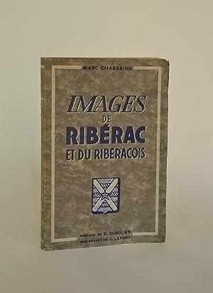 Images De Ribérac et Du Ribéracois: Chassaing, Marc ;