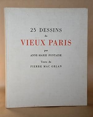 25 Dessins Du Vieux Paris: Mac Orlan, Pierre ; Fontaine, Anne-Marie (dessins)