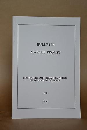Bulletin Marcel Proust, N°42: Société Des Amis De Marcel Proust et Des Amis De Combray