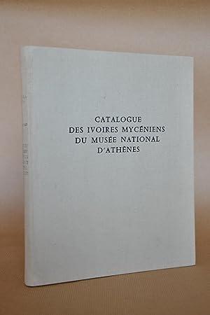 Catalogue des ivoires mycéniens du musée national: Poursat, jean-Claude