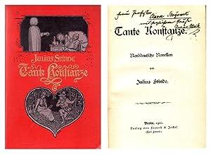Tante Konstanze. Norddeutsche Novellen: Stinde, Julius