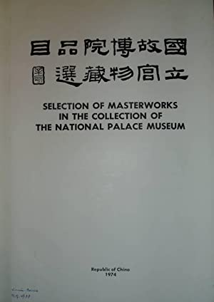 Selection of masterworks in the collection of: Fu-tsung, Chiang (Vorw.)