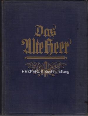 Das alte Heer: Zobeltitz, H.C. von