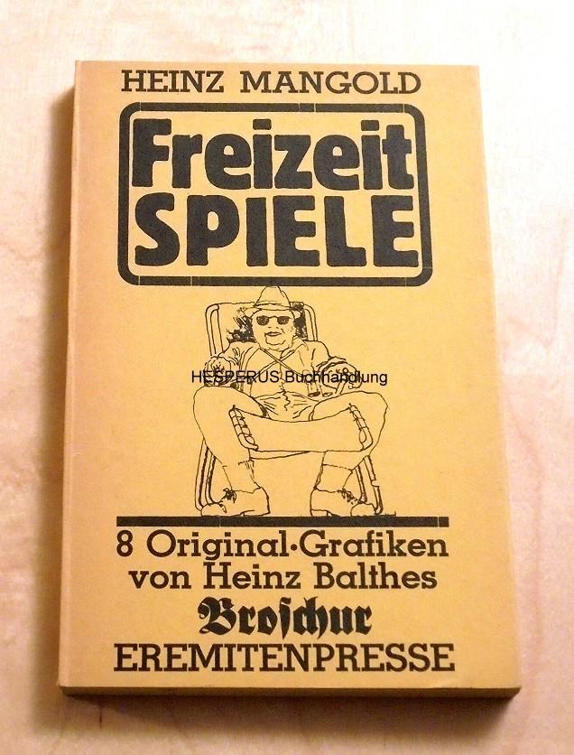Freizeitspiele: Mangold, Heinz.