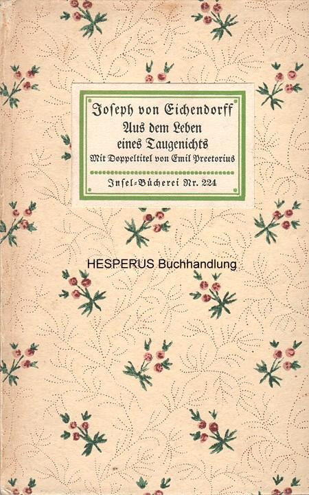 Aus dem Leben eines Taugenichts: Eichendorff, Joseph von.