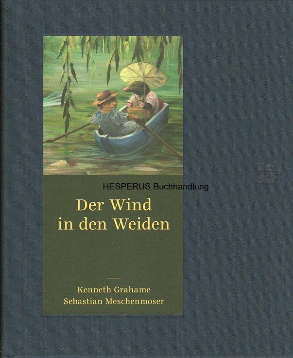 Der Wind in den Weiden: Grahame, Kenneth.