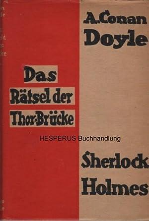 Das Rätsel der Thor-Brücke: Doyle, Arthur Conan.