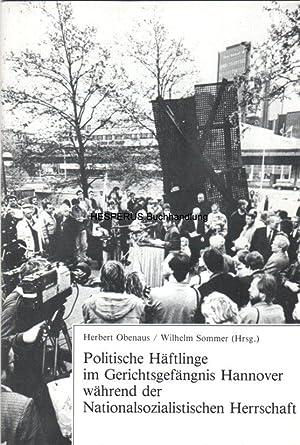 Politische Häftlinge im Gerichtsgefängnis Hannover: Obenaus, Herbert/ Sommer,