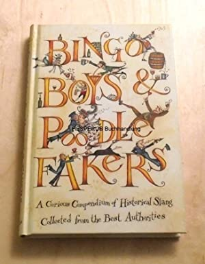 Bingo Boys and Poodle-Fakers