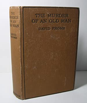 THE MURDER OF AN OLD MAN: DAVID FROME (Leslie Ford)