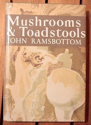 Mushrooms and Toadstools New Naturalist Library No: Ramsbottom, John
