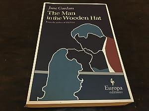 The Man in the Wooden Hat: Jane Gardam