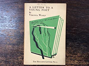 A Letter to a Young Poet: Virginia Woolf