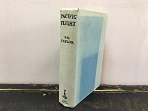 Pacific Flight The Story of the Lady: P. G. Taylor