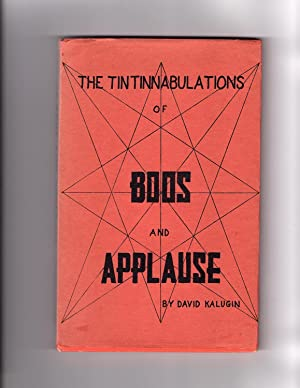 Tintinnabulations of Boos and Applause, the; and What Happens When the Other Cheek Impales Itself ...