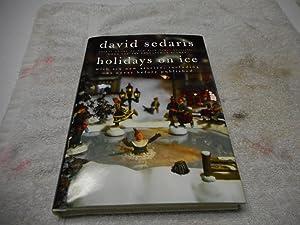 Holidays on Ice - SIGNED 1st ed,: Sedaris, David