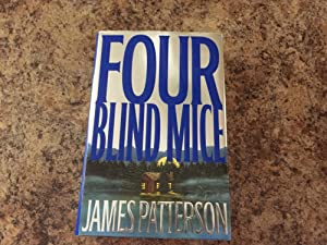 Four Blind Mice - SIGNED 1st ed/1st: Patterson, James