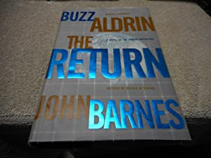 The Return - SIGNED 1st ed/1st prtg: Aldrin, Buzz and