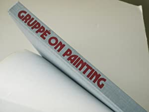 Gruppe on Painting: Direct Techniques In Oil: Emile A. Gruppe