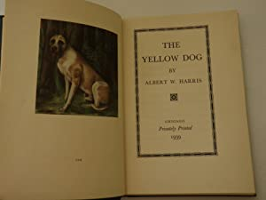 The Yellow Dog: Albert W. Harris
