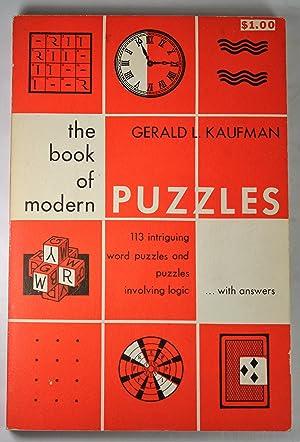 The book of modern puzzles: Kaufman, Gerald Lynton