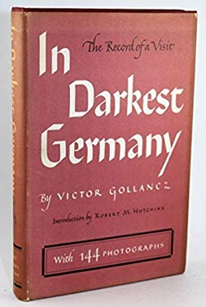 In Darkest Germany: The Record of a Visit