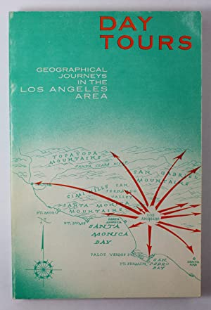 Day Tours Geographical Journeys in the Los Angeles Area