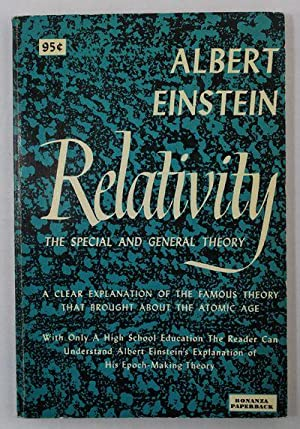 Relativity The Special and General Theory: Einstein, Albert
