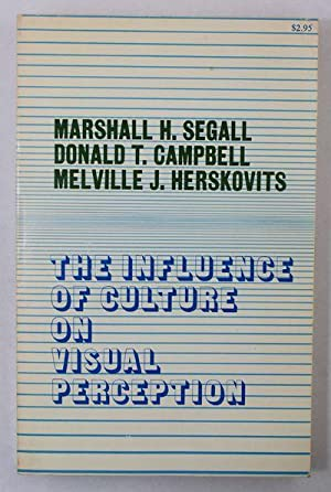The Influence of Culture on Visual Perception: Segall, Marshall H.