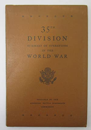 35th Division Summary of Operations in the World War
