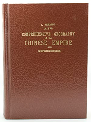 Comprehensive Geography of the Chinese Empire and Dependencies