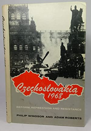 Czechoslovakia 1968: Reform, Repression and Resistance