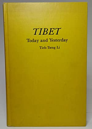 Tibet: Today and Yesterday