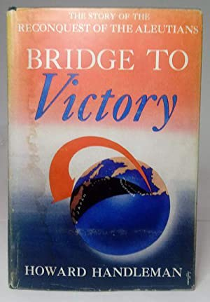Bridge to Victory (First Edition, First Printing)